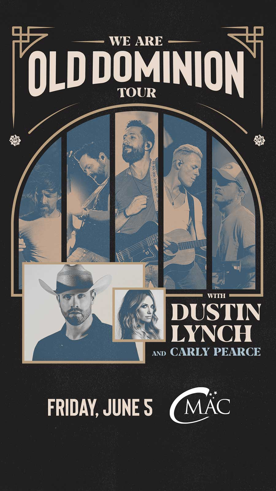 Old Dominion with Dustin Lunch and Carly Pearce at CMAC